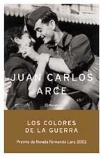 Los colores de la guerra por Juan Carlos Arce