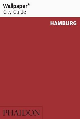 Wallpaper* City Guide Hamburg 2013
