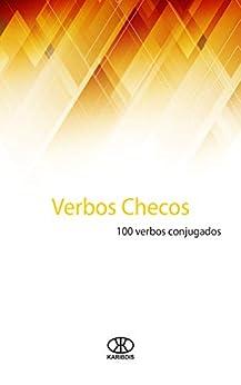 Verbos checos: 100 verbos conjugados Descargar PDF Ahora