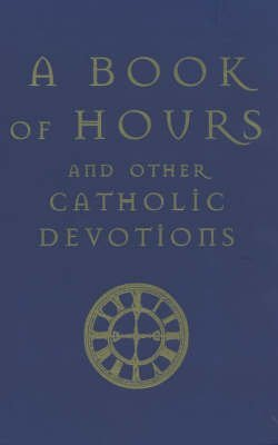 [(A Book of Hours : And Other Catholic Devotions)] [By (author) Sean Finnegan] published on (March, 2011)