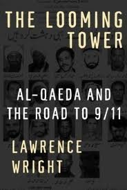 Le Looming Tour : Al-qaïda et The Road to 9/11 1st (First) Edition (Wright The Looming Tower)