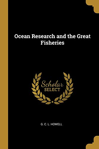 Ocean Research and the Great Fisheries