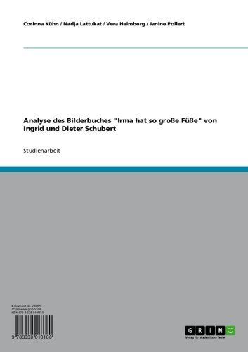 """Analyse des Bilderbuches """"Irma hat so große Füße"""" von Ingrid und Dieter Schubert"""