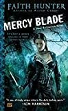 [Mercy Blade] (By: Faith Hunter) [published: April, 2011]