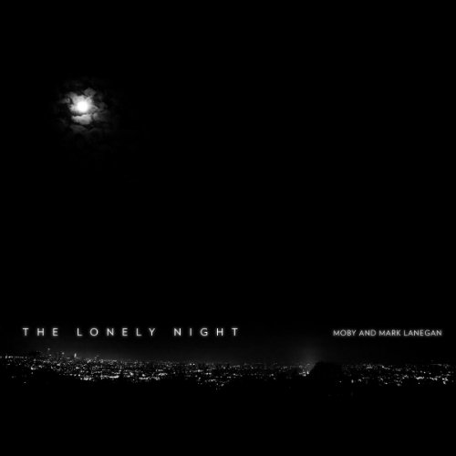 The Lonely Night (Moby's January 14 Remix)