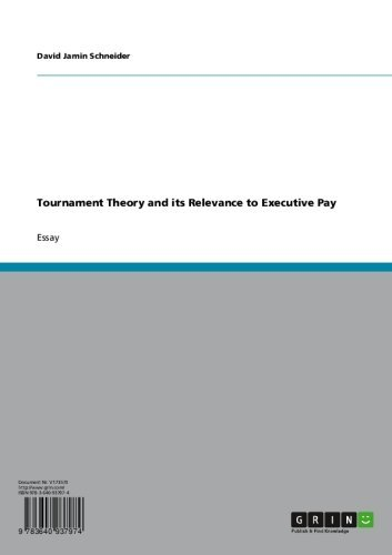 Tournament Theory and its Relevance to Executive Pay