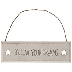 FOLLOW YOUR DREAMS–cartel de madera