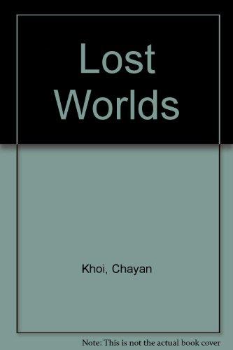 Lost Worlds par Chayan Khoi