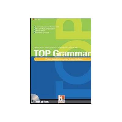 Top Grammar. Per Le Scuole Superiori. Con Cd-Rom. Con Espansione Online