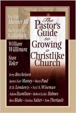 The Pastor's Guide to Growing a Christlike Church by Stan Toler (2004-03-15)