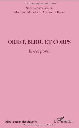 Objet, bijou et corps : In-corporer