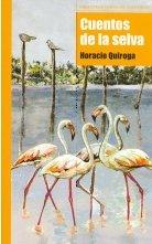 Cuentos de la selva (Biblioteca Nueva de aventuras) por Horacio Quiraga