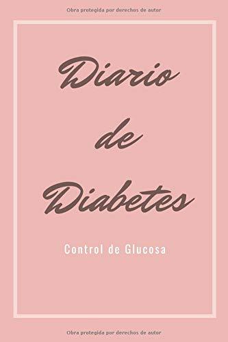 Diario de Diabetes Control de Glucosa: Registra Todas las Medidas de Azúcar| Cuaderno de Control de Diabetes | Regalo Útil para Diabéticos | 110 Páginas
