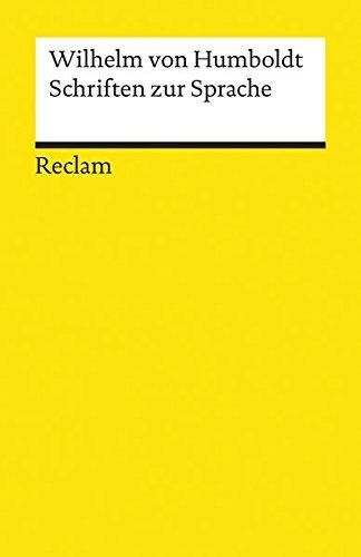 Schriften zur Sprache (Reclams Universal-Bibliothek)