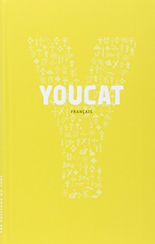 Youcat français : Catéchisme de l'Eglise catholique pour les jeunes par Monique Guisse