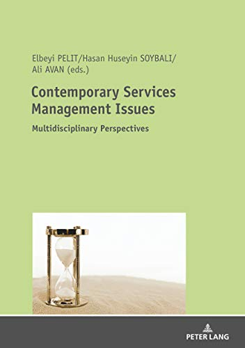 Contemporary Services Management Issues: Multidisciplinary Perspectives