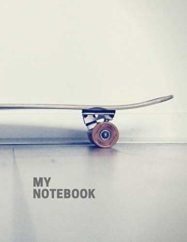 My Notebook. For Skateboarding Fans. Blank Lined Planner Journal Diary. -
