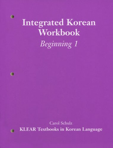 eBook Downloads For Android Free Integrated Korean: Beginning 1: Workbook (KLEAR Textbooks in Korean Language)