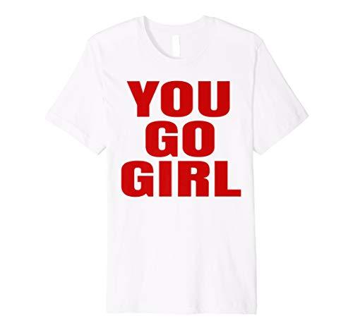 Preisvergleich Produktbild You Go Girl Shirt Weißes T-Shirt Red Writing Words