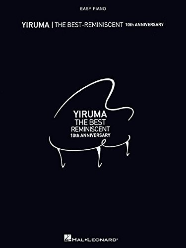 By Yiruma Yiruma The Best: Reminiscent 10th Anniversary (10th Anniversary edition) [Paperback]