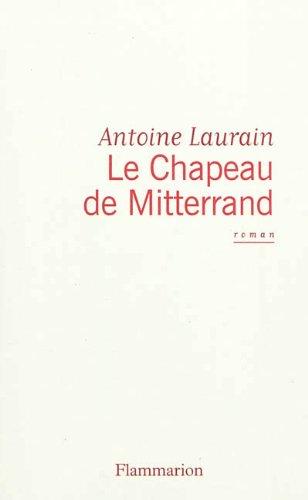 """<a href=""""/node/37136"""">Le chapeau de Mitterrand</a>"""