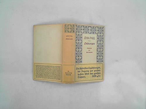Dichtungen. Eingeleitet von Paul Requadt. Mit sechs Abbildungen, davon eine als Frontispiz.