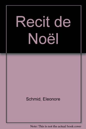 RECIT DE NOEL
