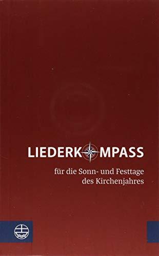 Liederkompass: für die Sonn- und Festtage des Kirchenjahres