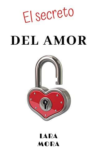 El secreto del amor de Lara Mora