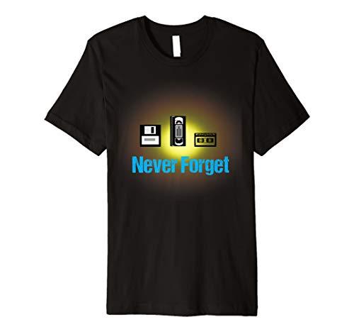 Never Forget Nostalgia Funny Vintage Retro T-Shirt