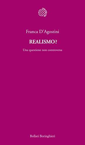Realismo?: Una questione non controversa par Franca D'Agostini