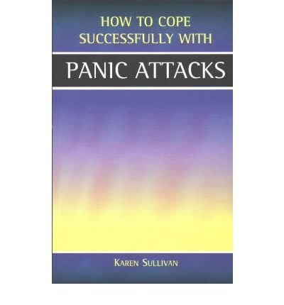 [(Panic Attacks)] [ By (author) Karen Sullivan, Volume editor Barbara Vesey ] [June, 2002]