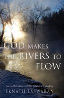 God Makes the Rivers to flow (Unknown)