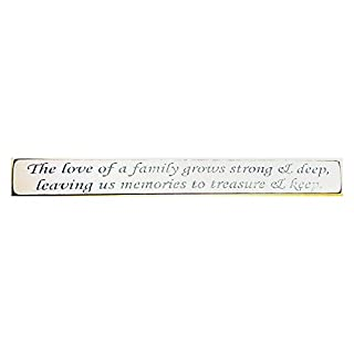 Austin Sloan The love of a family grows strong and deep Wooden Sign Shabby Chic