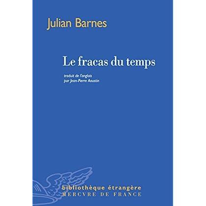 Le fracas du temps (Bibliothèque étrangère)