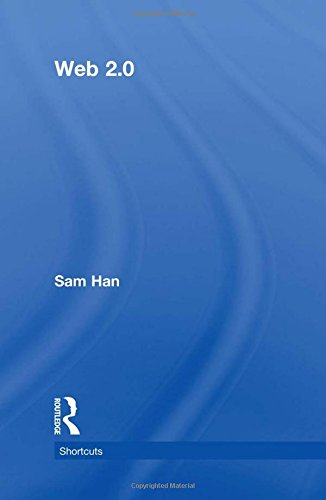Web 2.0                 by  Sam Han
