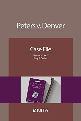 Peters v. Denver: Case File (NITA) (English Edition) eBook: Thomas ...