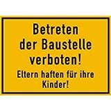 Schild Betreten der Baustelle verboten! Eltern haften für ihre Kinder! Alu 25 x 35 cm (Baustellenschild) wetterfest