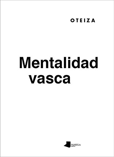 Descargar Libro Mentalidad vasca (Jorge Oteiza) de Jorge Oteiza Enbil
