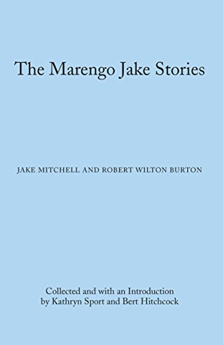 The Marengo Jake Stories: The Tales of Jake Mitchell and Robert Wilton Burton (Library of Alabama Classics) (English Edition)