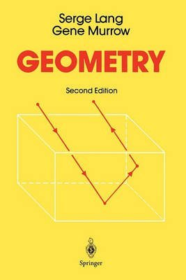 [Geometry: A High School Course] (By: Serge Lang) [published: December, 2010]