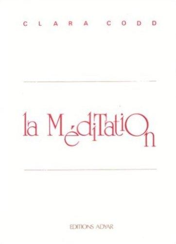 En ligne téléchargement gratuit La Méditation : Sa pratique - Ses buts pdf