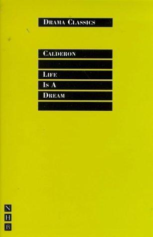 Life is a Dream (Drama Classics) by Pedro Calderon de la Barca (1998-08-13)