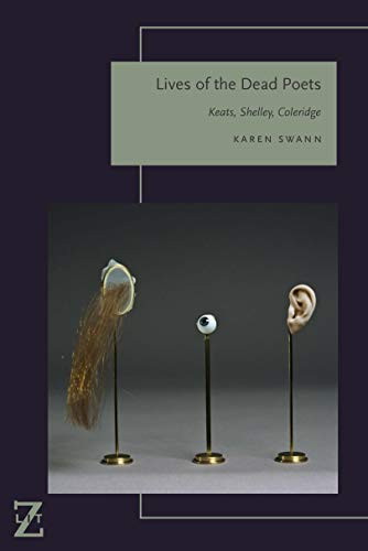 Lives of the Dead Poets: Keats, Shelley, Coleridge (Lit Z) (English Edition)
