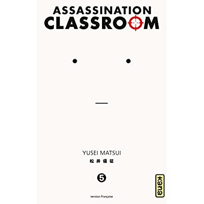 Assassination classroom - Tome 5