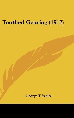 Toothed Gearing (1912)