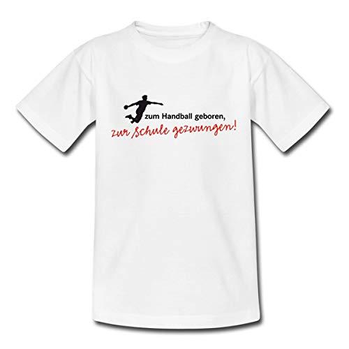 Spreadshirt Handballer Spruch Zum Handball Geboren Zur Schule Gezwungen Teenager T-Shirt, 152/164 (12-14 Jahre), Weiß