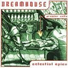 Dreamhouse: Celestial Epics - Premiere Suite by Heavenly Bodies (1996-11-11)