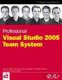 Profesional visual studio 2005 team system (Wrox (anaya Multimedia)) por Jean-Luc David