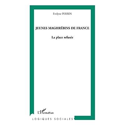 Jeunes maghrébins de France : La place refusée